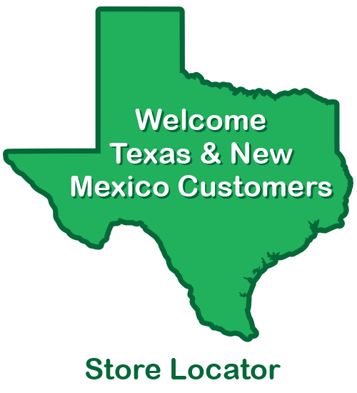 Welcome Texas and New Mexico Customers - Store Locator